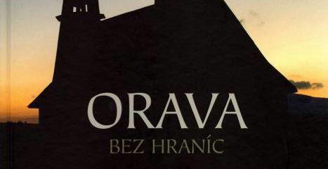 Uvedenie publikácie Orava bez hraníc