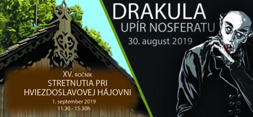 """Nočná prehliadka """"Drakula – upír Nosferatu""""; XV. ročník podujatia """" Stretnutie pri Hviezdoslavovej hájovni pod Babou horou."""""""