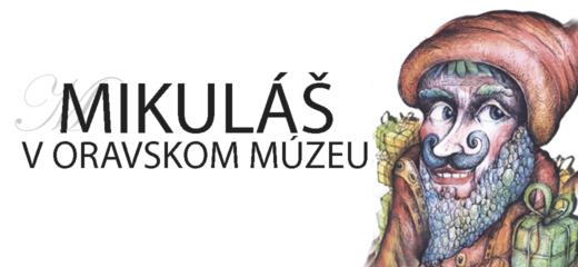 Mikuláš vOravskom múzeu už túto nedeľu