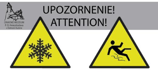 UPOZORNENIE PRE NÁVŠTEVNÍKOV ! – ATTENTION FOR THE VISITORS !